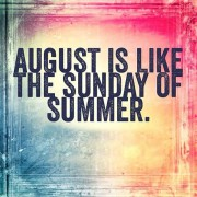 August Sunday Summer